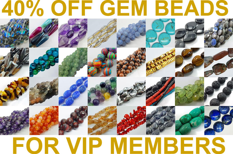 40% Off Gemstone Beads for VIP Members in August